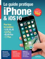 Vente Livre Numérique : Le guide pratique iPhone et iOS 10  - Fabrice Neuman