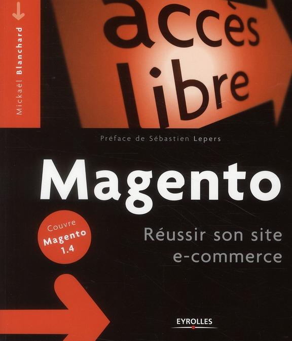Magento ; réussir son site e-commerce