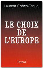 Le Choix de l'Europe