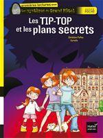 Vente Livre Numérique : Les Tip-Top et les plans secrets  - Christine Palluy