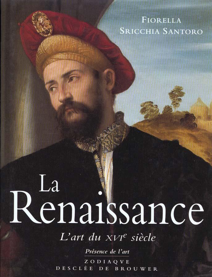 LA RENAISSANCE, L'ART DU XVIE SIECLE