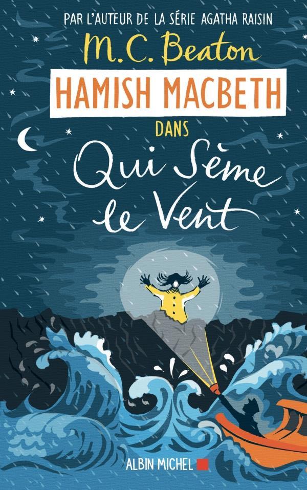 Hamish Macbeth T.6 ; qui sème le vent