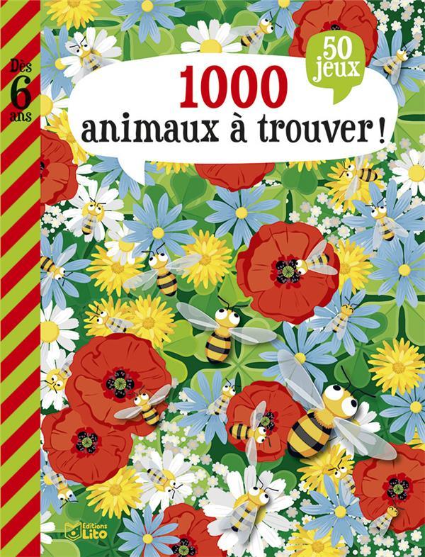 Mon grand livre de jeux ; 1000 animaux à trouver !