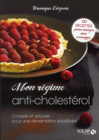 Mon Regime Anti-Cholesterol