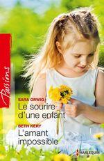 Vente EBooks : Le sourire d'une enfant - L'amant impossible  - Beth Kery - Sara Orwig