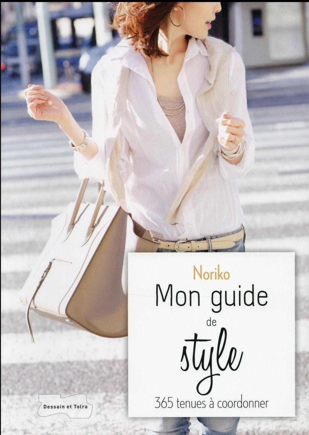 Noriko, Mon Guide De Style