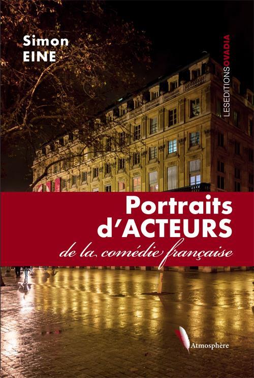 Portraits d'Acteurs de la comédie française