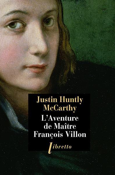 La curieuse aventure de maître François Villon