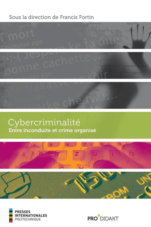 Cybercriminalité ; entre inconduite et crime organise