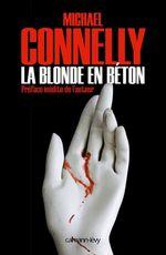 Vente Livre Numérique : La Blonde en béton  - Michael Connelly