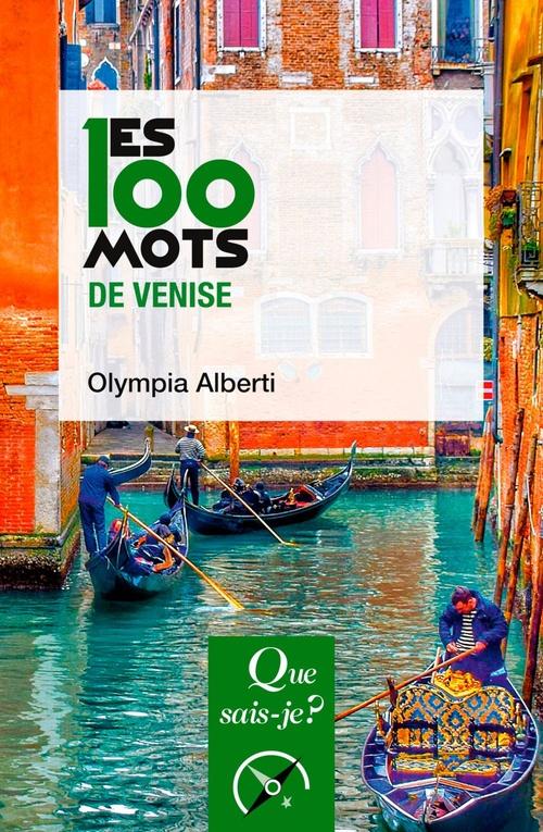 Vente Livre Numérique : Les 100 mots de Venise  - Olympia ALBERTI