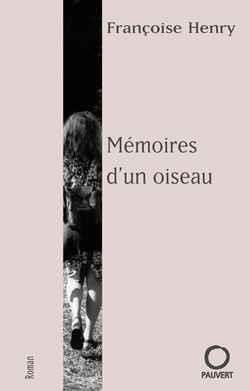 Memoires d'un oiseau