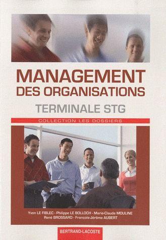 Management Des Organisations ; Terminale Stg ; Manuel De L'Eleve