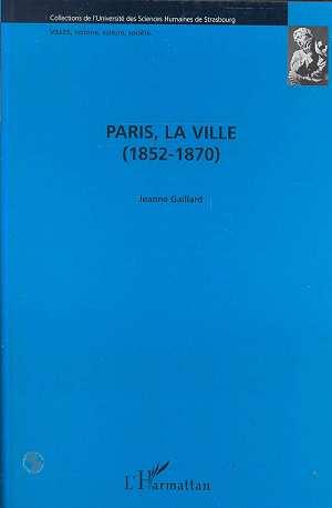 Paris la ville (1852-1870)