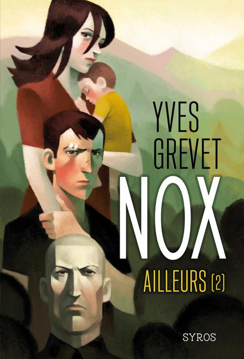 Nox T.2 ; ailleurs