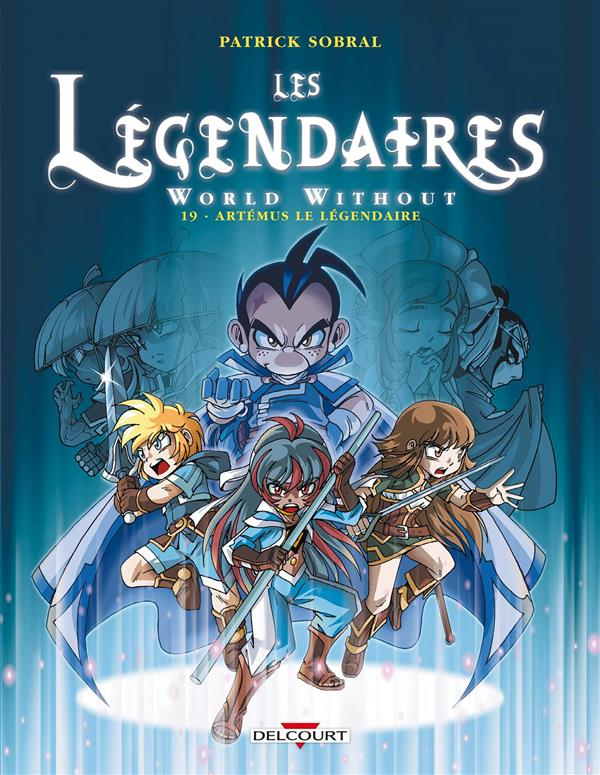 Les Légendaires T.19 ; world without ; Artémus le légendaire