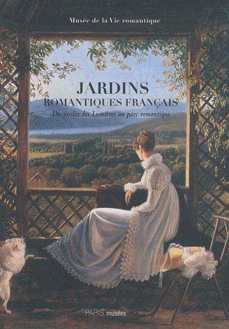 Les jardins romantiques français