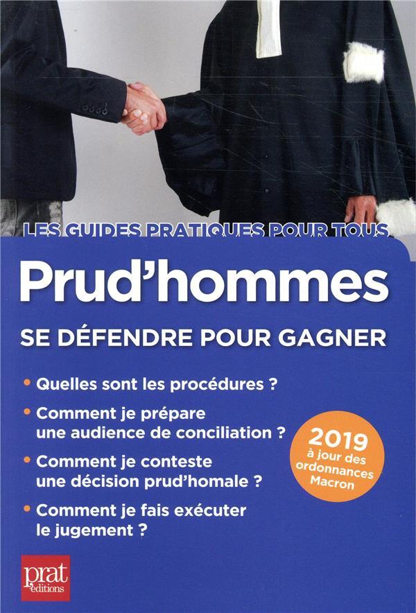 prud hommes ; se défendre pour gagner (édition 2019)