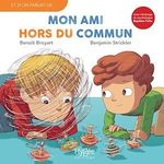 Vente Livre Numérique : Mon ami hors du commun  - Benjamin Strickler - Benoît Broyart - Baptiste Fiche