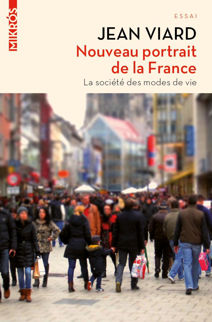 Nouveau portrait de la France ; la société des modes de vie