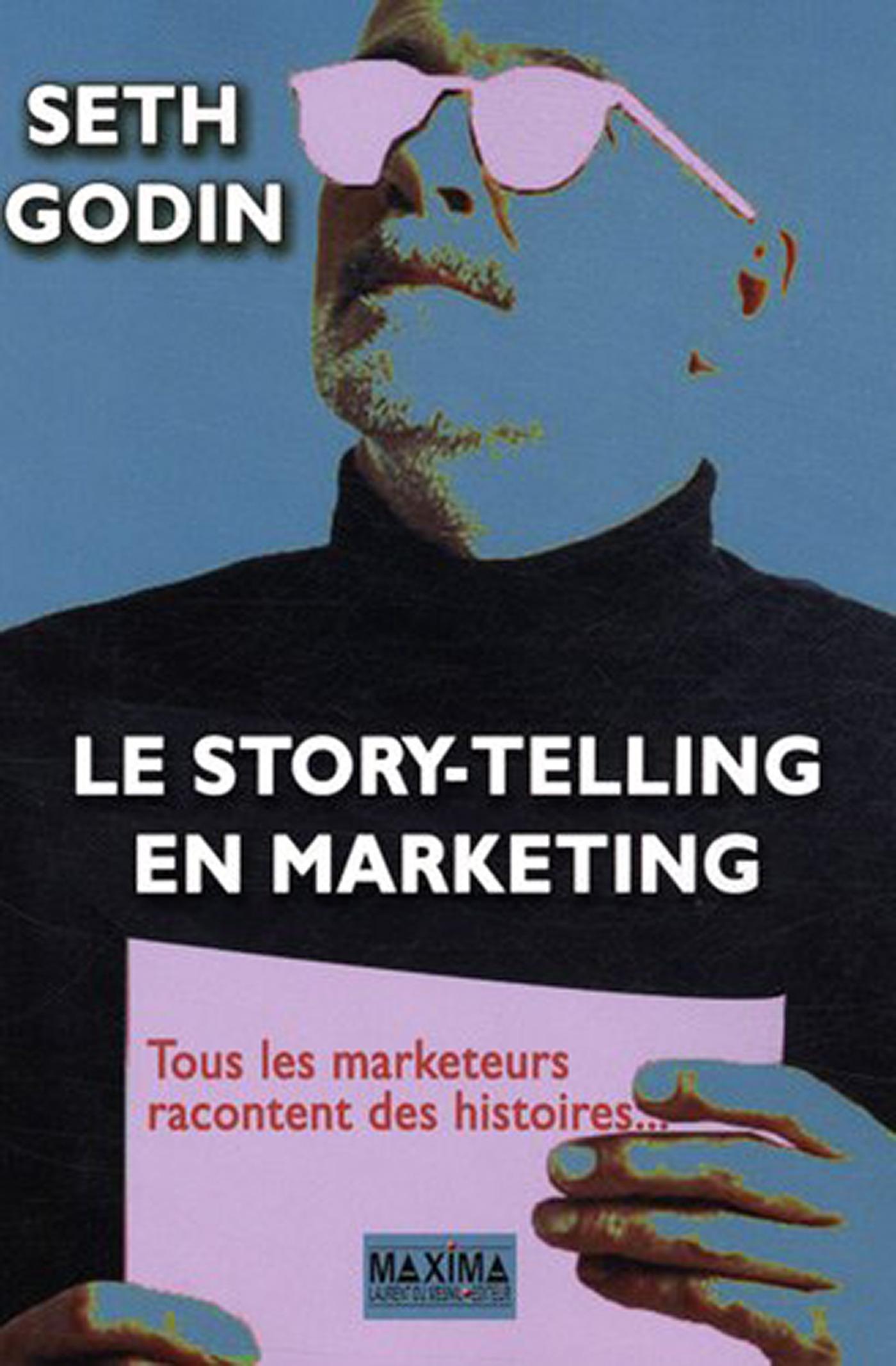 Le story-telling en marketing ; tous les marketeurs racontent des histoires...