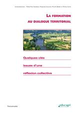 La formation au dialogue territorial (ePub)  - Pierre-Yves Ghiheneuf - Patrice Cayre - Philippe Barret - Francoise Cauchoix - Collectif d'auteurs - Collectif d'Auteurs - Collectif D'Auteurs