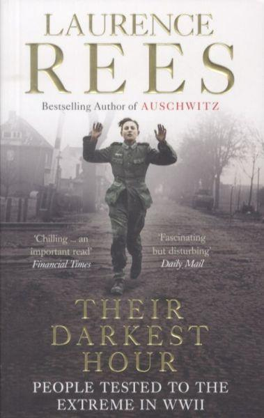 Their Darkest Hour ; People Tested to the Extreme in WWII