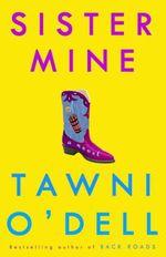 Sister Mine  - O'Dell Tawni