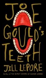 Vente Livre Numérique : Joe Gould's Teeth  - Jill Lepore