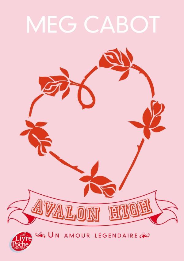 Avalon High ; Un Amour Legendaire