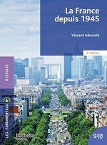 Vente EBooks : Fondamentaux - La France depuis 1945 (2e édition)  - Vincent Adoumié