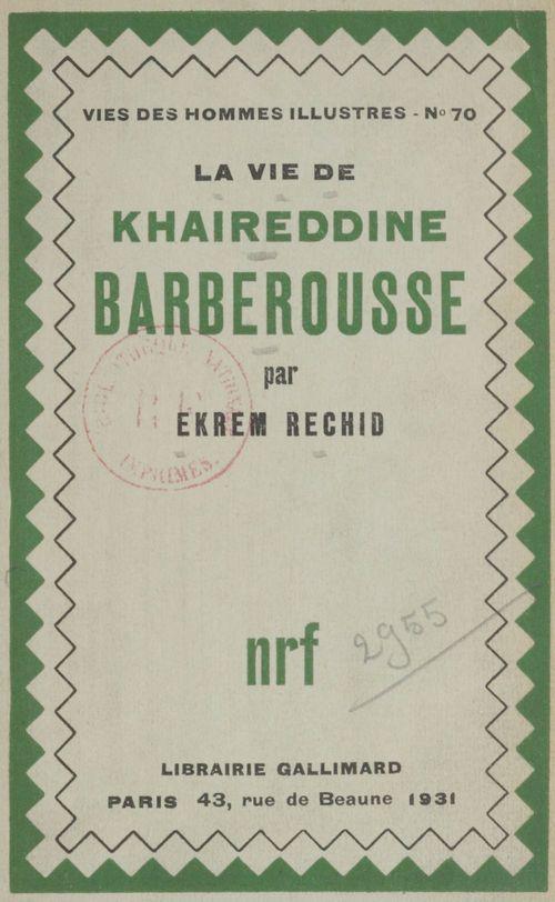 La vie de Khaireddine Barberousse