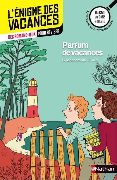 L'ENIGME DES VACANCES PRIMAIRE T.18 ; parfum de vacances ; du CM1 au CM2 ; 9/10 ans