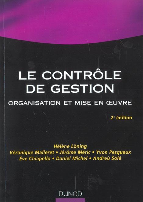 Le controle de gestion ; organisation et mise en oeuvre ; 2e edition
