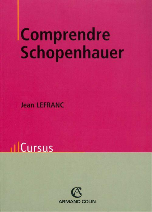 Comprendre Schopenhaueur