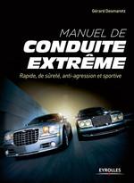 Manuel de conduite extrême  - Gérard Desmaretz