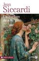 Un parfum de rose  - Jean Siccardi