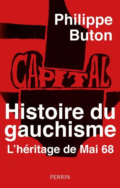 Histoire du gauchisme : l'héritage de mai 68