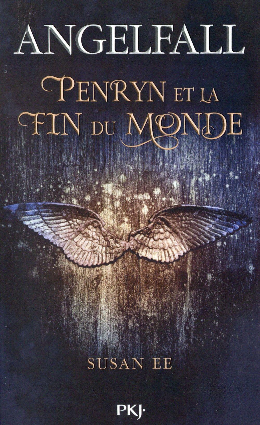 Angelfall t.1 ; Penryn et la fin du monde