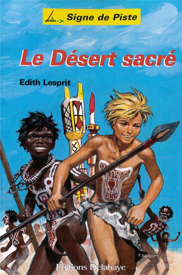 Le desert sacré