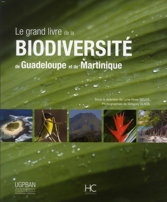 Le grand livre de la biodiversité de la Guadeloupe  et de la Martinique