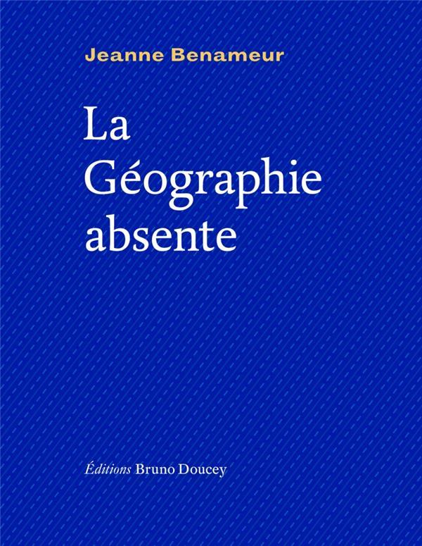 La géographie absente