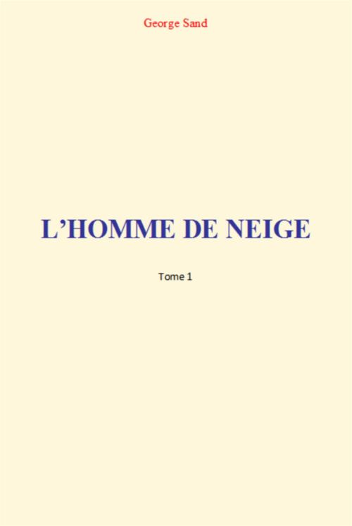 L'Homme de Neige (Tome 1)