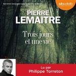 Vente AudioBook : Trois jours et une vie  - Pierre Lemaitre
