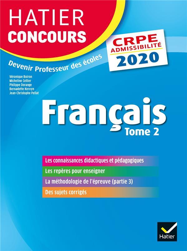 Français t.2 ; CRPE ; épreuve écrite d'admissibilité (édition 2020)