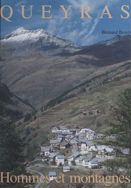 Queyras : hommes et montagnes