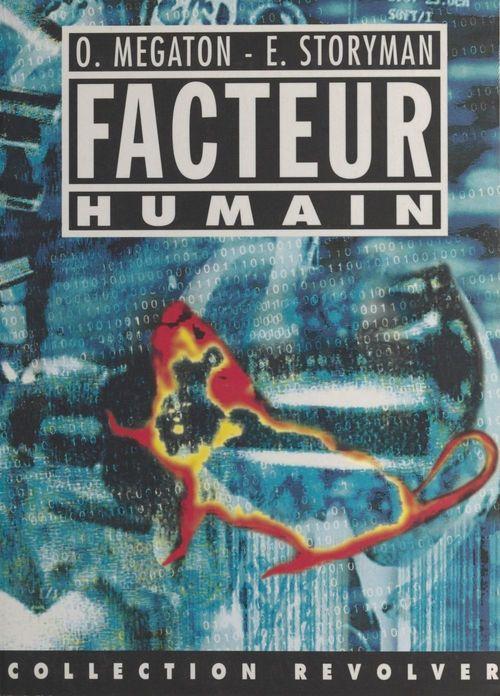 Le facteur humain : les nouveaux barbares