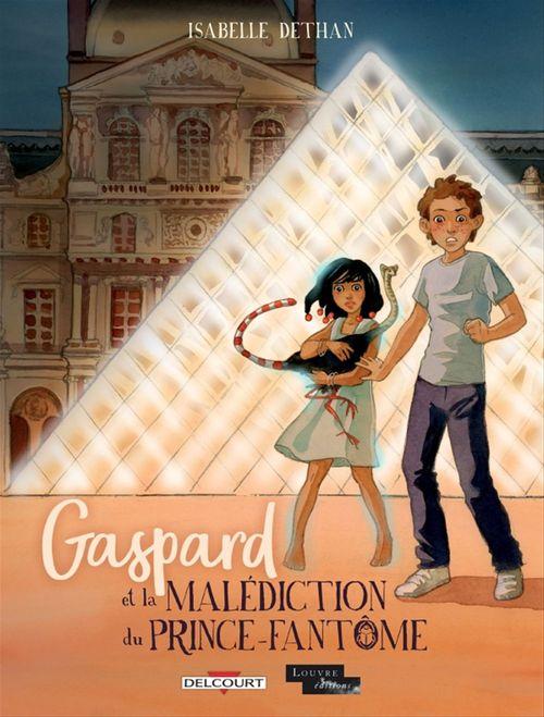 Gaspard et la malédiction du Prince-Fantôme  - Isabelle Dethan