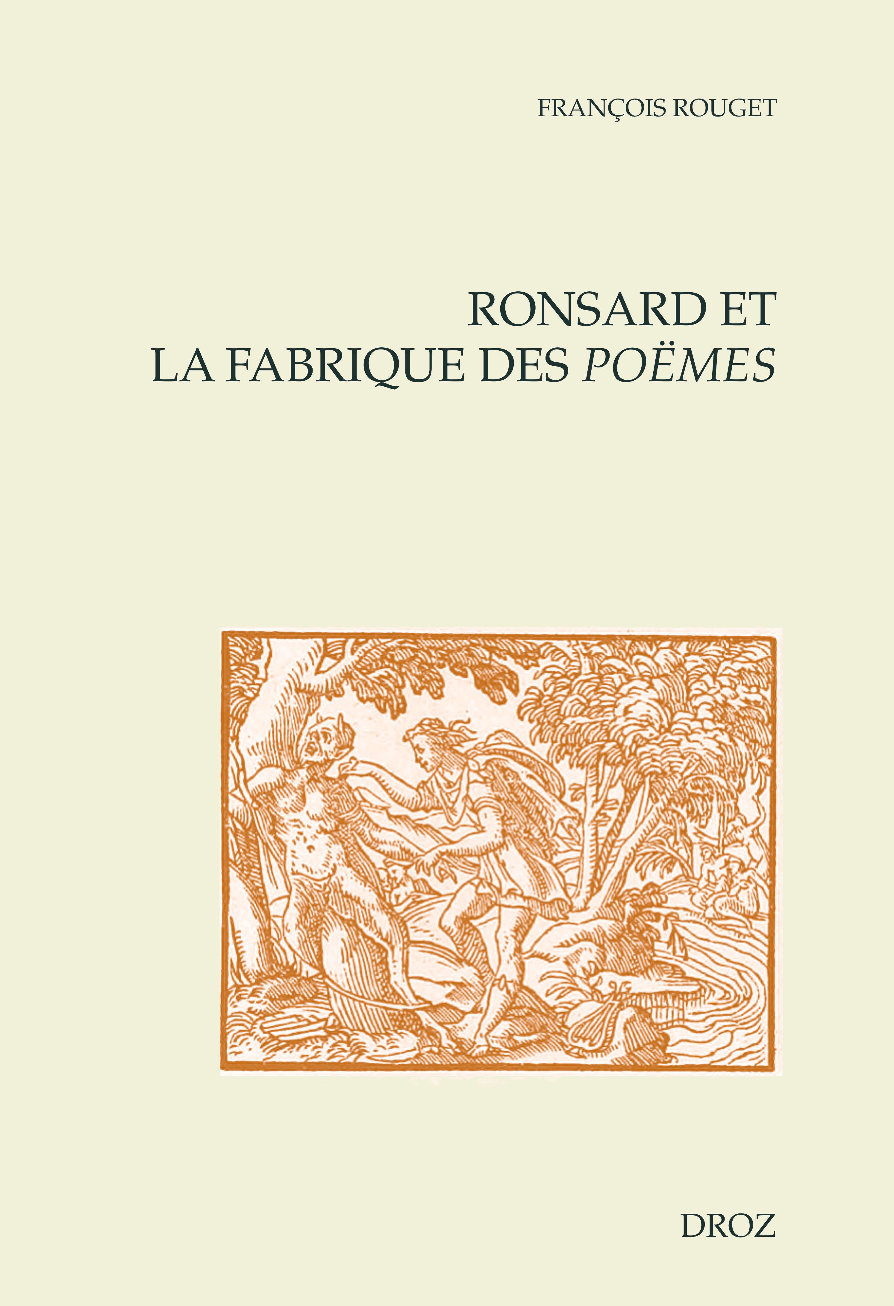 Ronsard et la fabrique des poemes