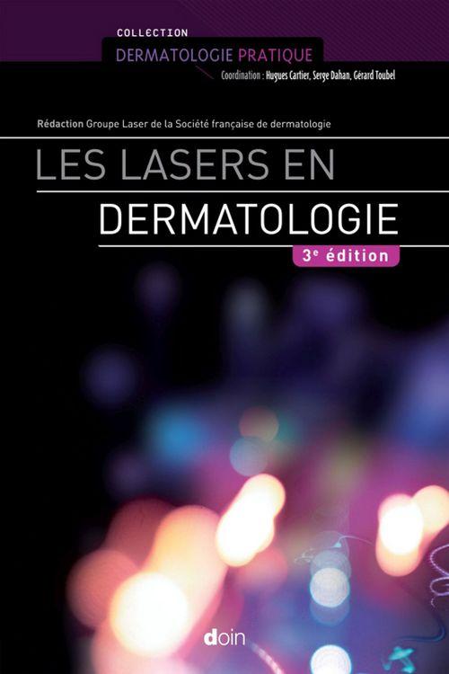 Les lasers en dermatologie (3e édition)